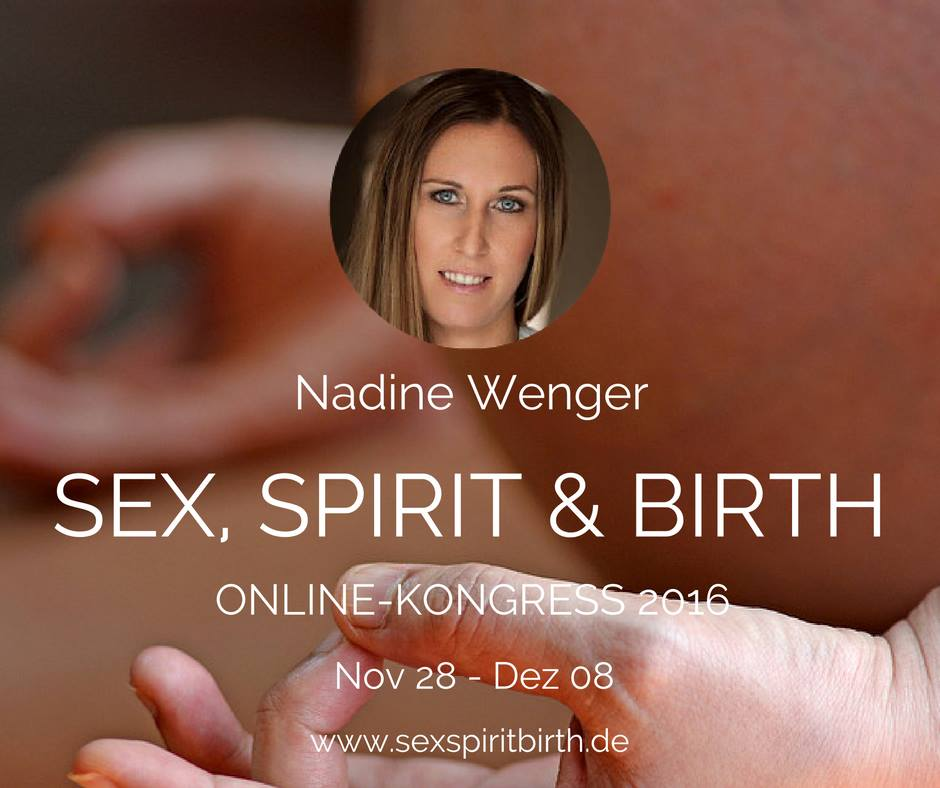 Nadine Wenger Referentin Online Kongress Sex Spirit & Birth